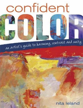 artist and author nita leland shares her thoughts on color selection in this marvelous spiral bound book confident color - Color Theory Book