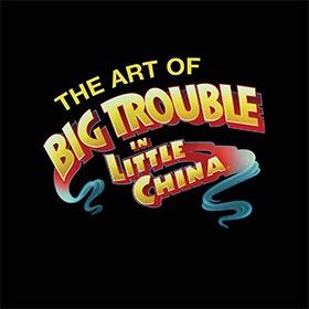 big trouble little china artbook