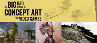 Book Review: Big Bad World of Concept Art for Video Games by Eliott Lilly